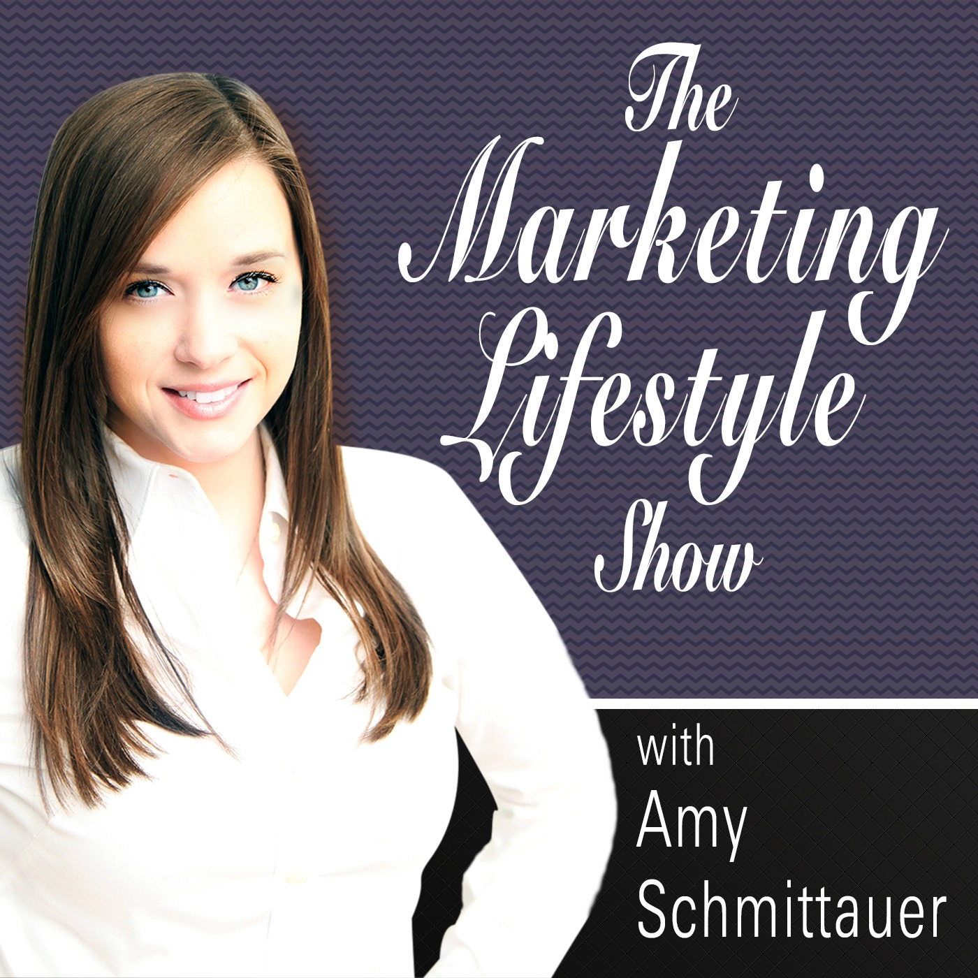The Marketing Lifestyle Show - Amy Schmittauer